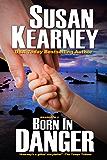 Born in Danger: 2 (The Braddacks)