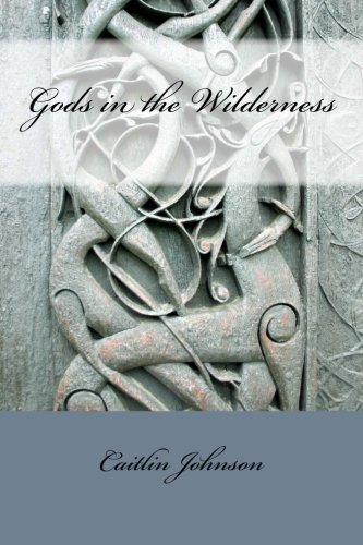 Gods in the Wilderness