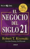 El negocio del siglo XXI (Padre Rico / Rich Dad) (Spanish Edition)
