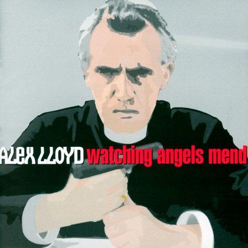 Alex Lloyd-Watching Angels Mend-CD-FLAC-2001-FLACME Download