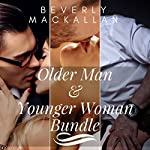 Older Man & Younger Woman Bundle: Shy Babysitter, Knowledgeable Professor, and Temporary Girlfriend | Beverly Mackallan