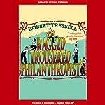 The Ragged Trousered Philanthropists | Robert Tressell