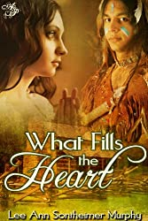 What Fills the Heart (Sequel to