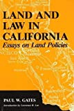 img - for Land and Law in California: Essays on Land Policies book / textbook / text book