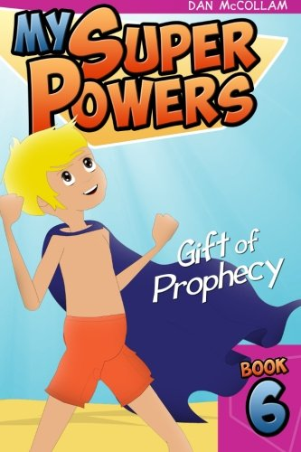 Download Gift of Prophecy (My Super Powers) (Volume 6) pdf epub