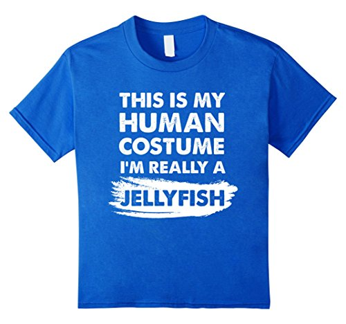Jellyfish Costume Amazon (Kids This Is My Human Costume I'm Really a Jellyfish Shirt 8 Royal Blue)