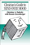 img - for Clinician's Guide to Mind Over Mood book / textbook / text book
