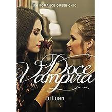 Doce Vampira: Um romance Queer Chic