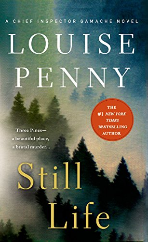 (Still Life: A Chief Inspector Gamache Novel)