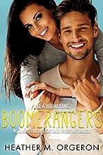 Boomerangers: A single parent, second chance, romantic comedy