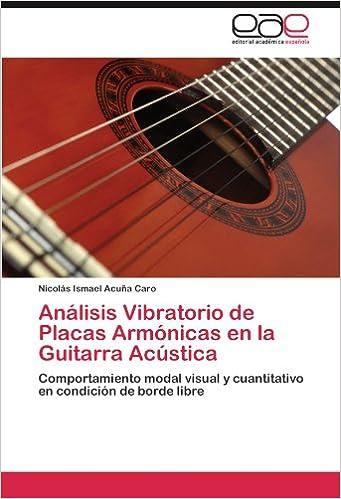 Analisis Vibratorio de Placas Armonicas En La Guitarra