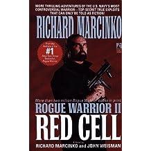 Rogue Warrior II: Red Cell by Richard Marcinko, John Weisman(December 1, 1994) Mass Market Paperback