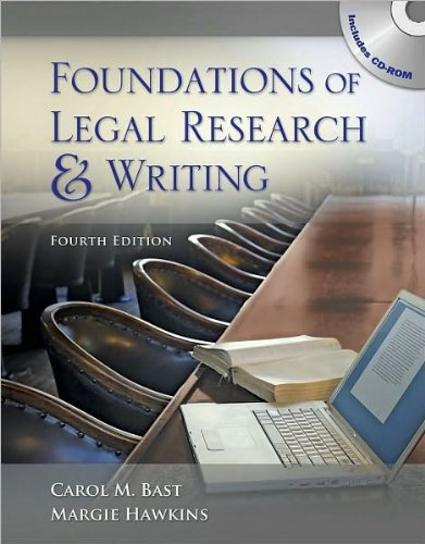 Foundations of Legal Research and Writing (text only) 4th (Fourth) edition by C. M. Bast,M. A. Hawkins