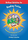 Brilliant Activities for Reading Fiction (How to Be Brilliant At.)