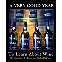 A Very Good Year - To Learn About Wine