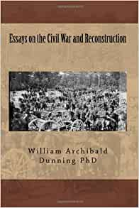 civil war reconstruction failure essay After the conclusion of the civil war with the defeat of the confederate states we will write a custom essay sample on civil war reconstruction a revolution or a failure reconstruction era of the united states and new york times.