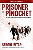 img - for Prisoner of Pinochet: My Year in a Chilean Concentration Camp (Critical Human Rights) book / textbook / text book