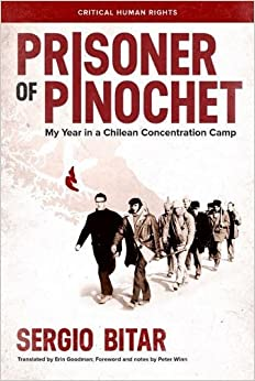 Book Prisoner of Pinochet: My Year in a Chilean Concentration Camp (Critical Human Rights)