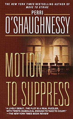 Motion to Suppress: A Novel (Nina Reilly)