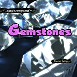 Gemstones (Rocks and Minerals (Hardcover))