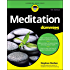 Meditation For Dummies (For Dummies (Religion & Spirituality))