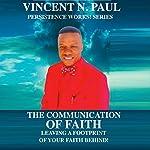 The Communication of Faith   Vincent N. Paul