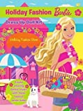 Barbie Holiday Fashion Dress Up Doll Kit by Mattel (1-Nov-2009) Paperback