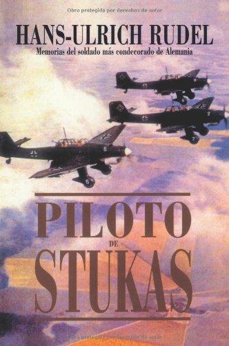 Descargar Libro Piloto De Stukas Hans-ulrich Rudel