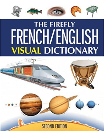 The Firefly French//English Visual Dictionary