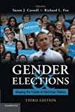 Gender and Elections: Shaping the Future of American Politics