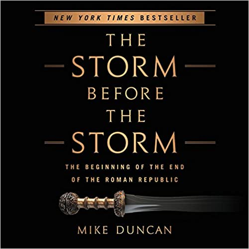 Book The Storm Before the Storm: The Beginning of the End of the Roman Republic