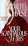 Your Scandalous Ways by Loretta Chase front cover