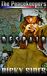 The Peacekeepers Book 11 Despair