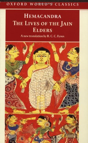 The Lives Of The Jain Elders  Oxford World's Classics