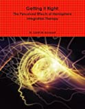 img - for Getting It Right: The Perceived Effects of Hemisphere Integration Therapy by Bousquet Sarah M. (2014-12-28) Paperback book / textbook / text book