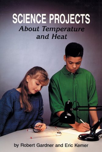 Science Projects about Temperature and Heat (Science Projects (Enslow))