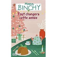 Tout changera cette année (Litterature t. 10779) (French Edition)