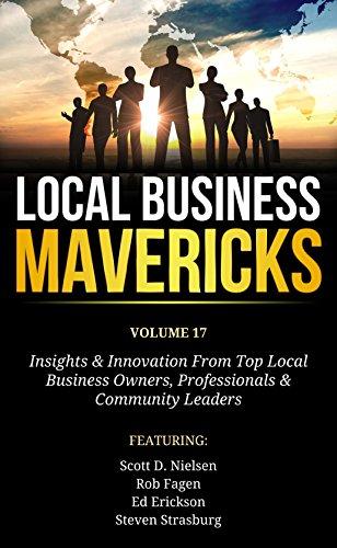 Local Business Mavericks - Volume 17