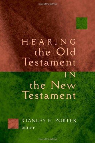 Hearing the Old Testament in the New Testament (McMaster New Testament - Eerdmans Handbook