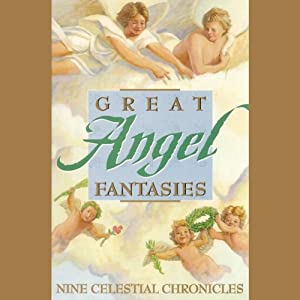 Great Angel Fantasies Audiobook