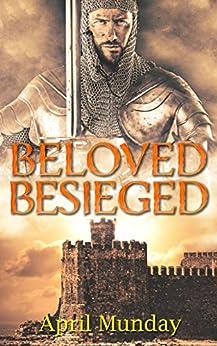 Beloved Besieged by [Munday, April]