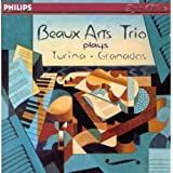 Beaux Arts Trio performs Turina Trios 1 + 2, Circlo op 91; Grandos Trio op 50 (Philips)