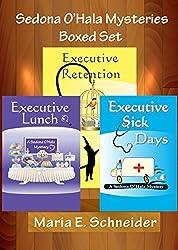 Sedona O'Hala Mysteries Boxed Set: 1-3: Executive Lunch, Executive Retention, Executive Sick Days
