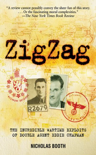 Zigzag: The Incredible Wartime Exploits of Double Agent Eddie Chapman cover