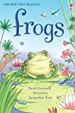 Frogs: For tablet devices (Usborne First Reading: Level Three)