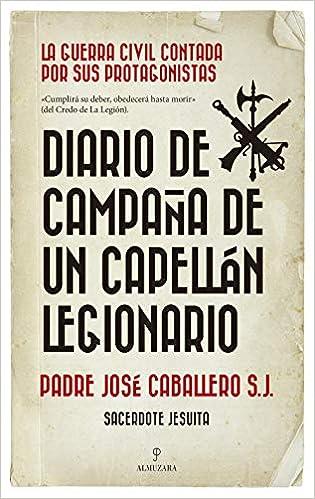 Diario de campaña de Un Capellán legionario de José Caballero