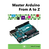 Master Arduino From A to Z