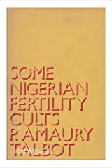 Some Nigerian Fertility Cults (Library of African Study)