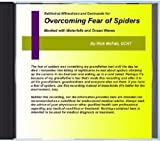 Overcoming Fear of Spiders: Subliminal Nature Sounds and Affirmations to Change Your Life