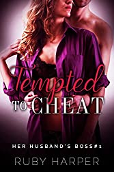 Tempted to Cheat : Hotwife First Time Seduction (Her Husband's Boss Book 1)
